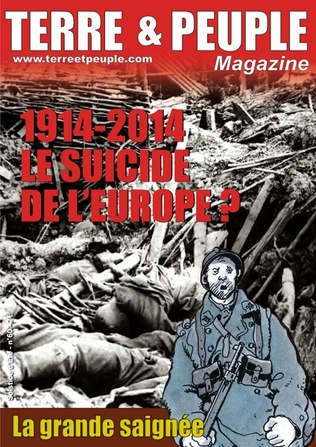 terre et peuple magazine 60 1914 2014 le grand suicide de l'Europe